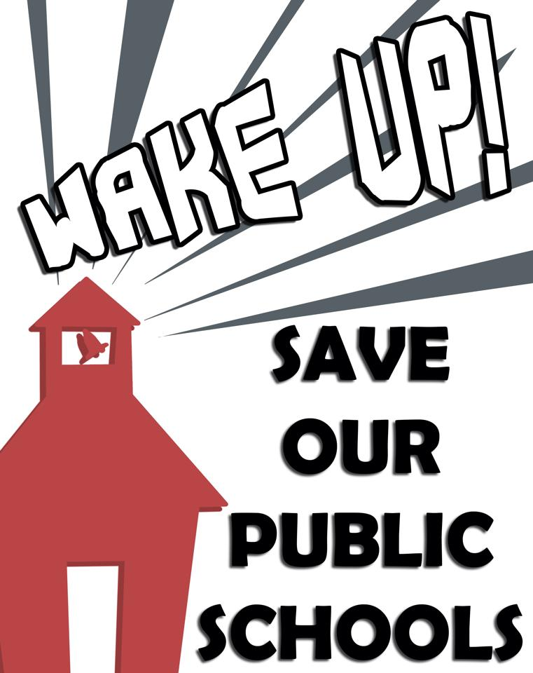 wake up save our schools