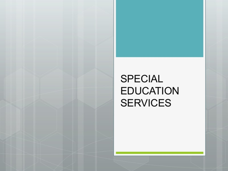 Presentation Special Education Services 1